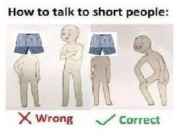 How to talk short people meme