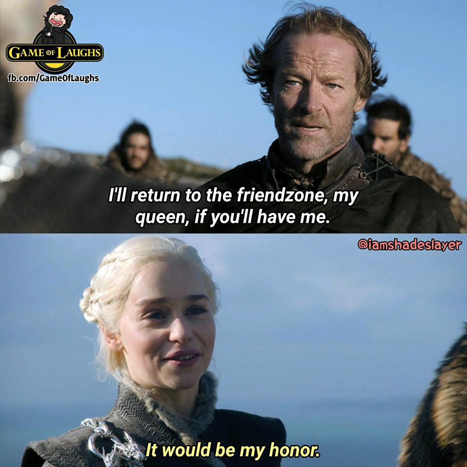 Jorah Daenerys friendzone meme game of thrones