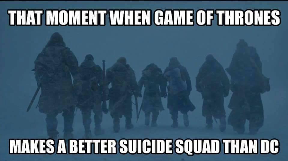 Game of Thrones Suicide Squad meme