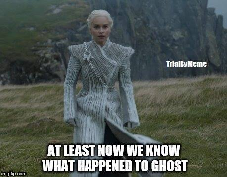 Daenerys Ghost meme