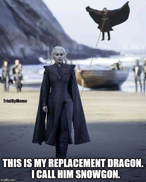 Daenerys Jon Snow meme replacement dragon