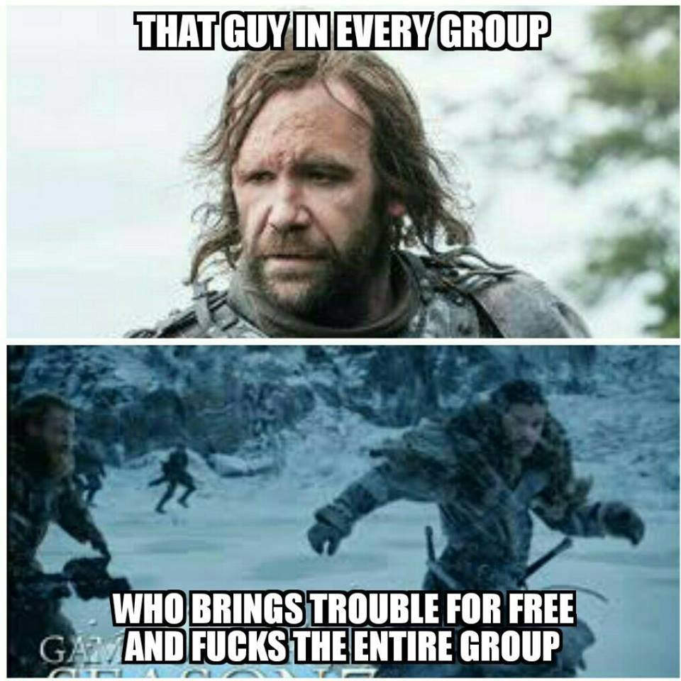 The Hound meme White Walkers