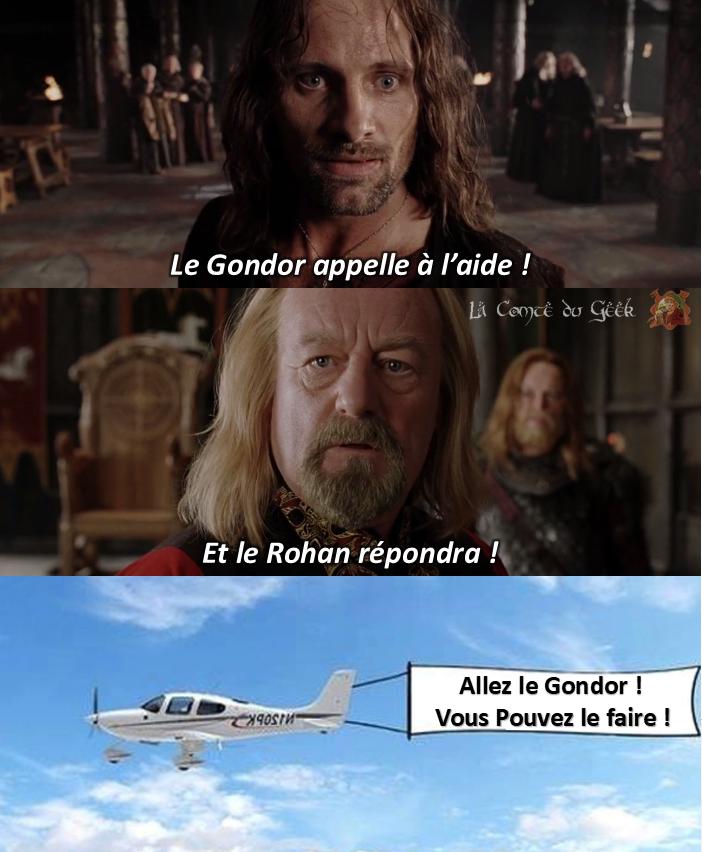 Gondor Rohan Aragorn Theoden Seigneur des Anneaux meme