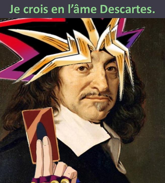 Yu-Gi-Oh meme l'âme Descartes humour geek