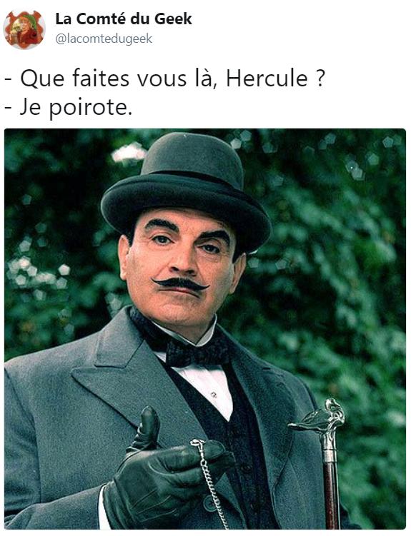 Hercule Poirot blague jeu de mot
