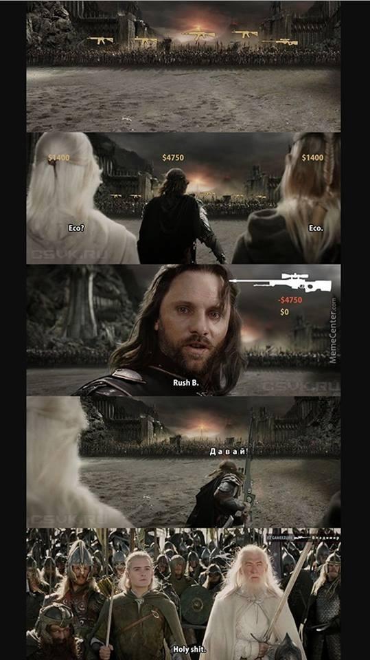 counter striker cs:go le seigneur des anneaux aragorn meme eco rush b