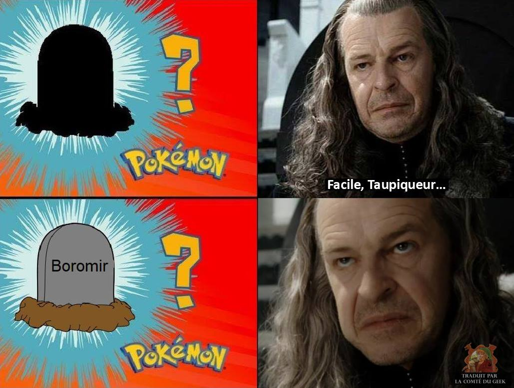 humour noir le seigneur des anneaux boromir denethor meme pokémon taupiqueur