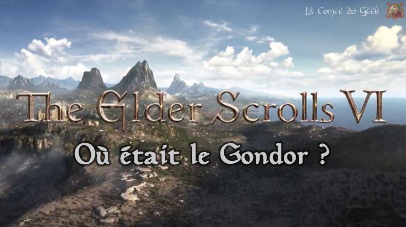 The Elder Scrolls VI Où était le Gondor ?