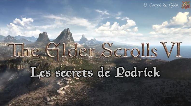 The Elder Scrolls VI les secrets de podrick