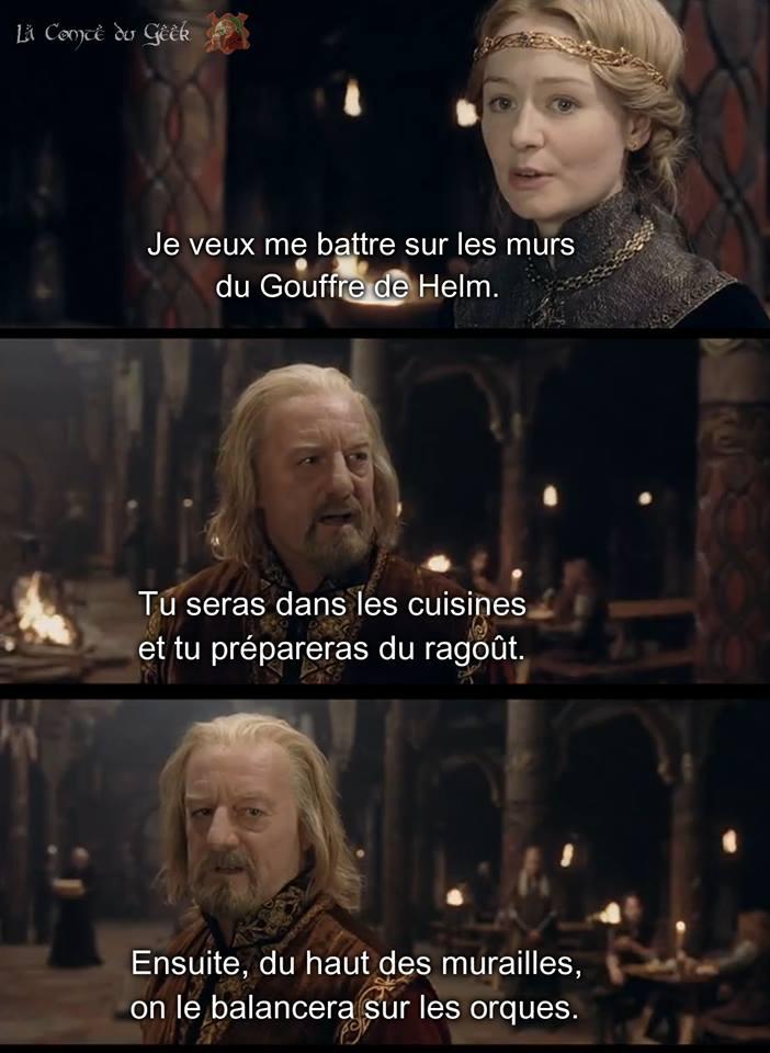 Le Seigneur des Anneaux ragout Eowyn humour Theoden