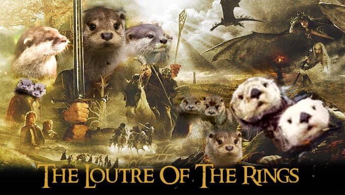 Loutre of the Rings