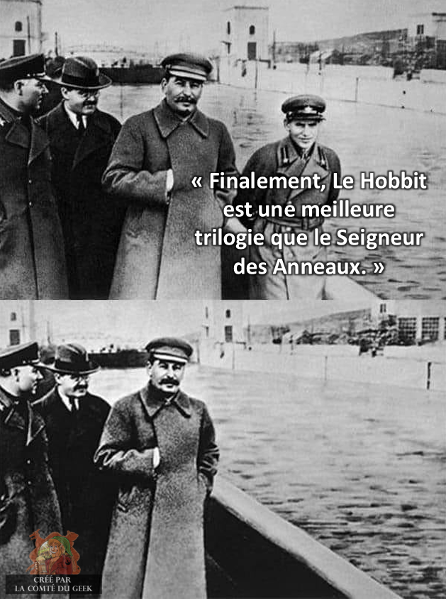 Seigneur des Anneaux Hobbit Staline meme